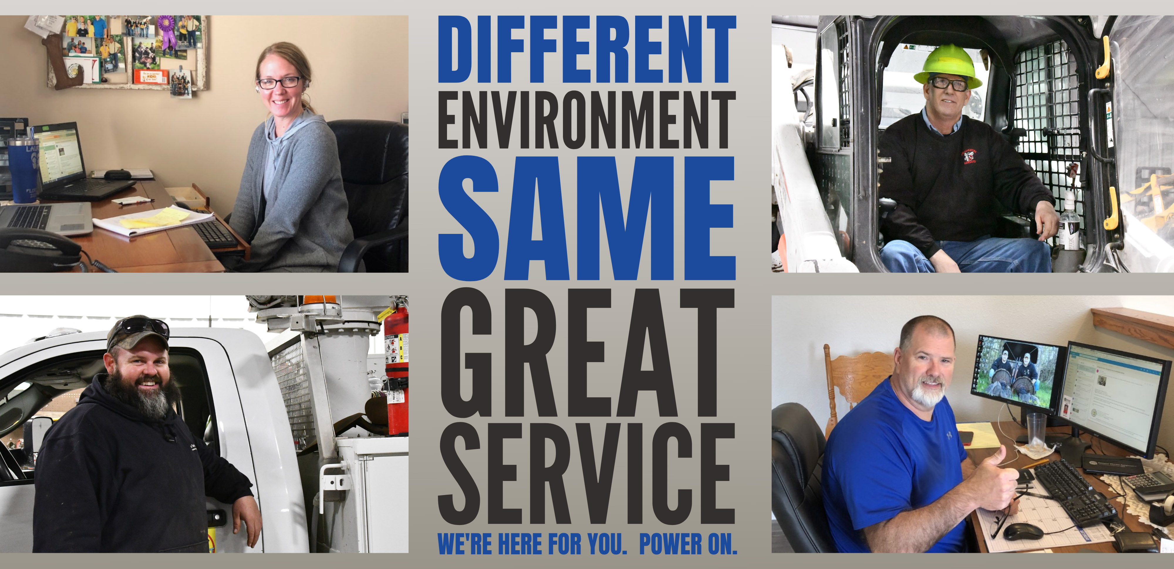 Different environment, same great service.