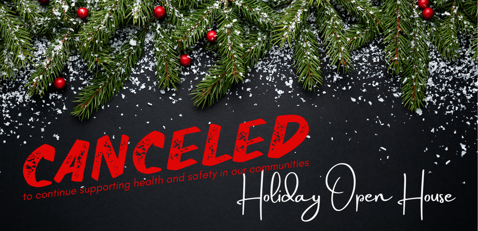 Holiday Open House canceled