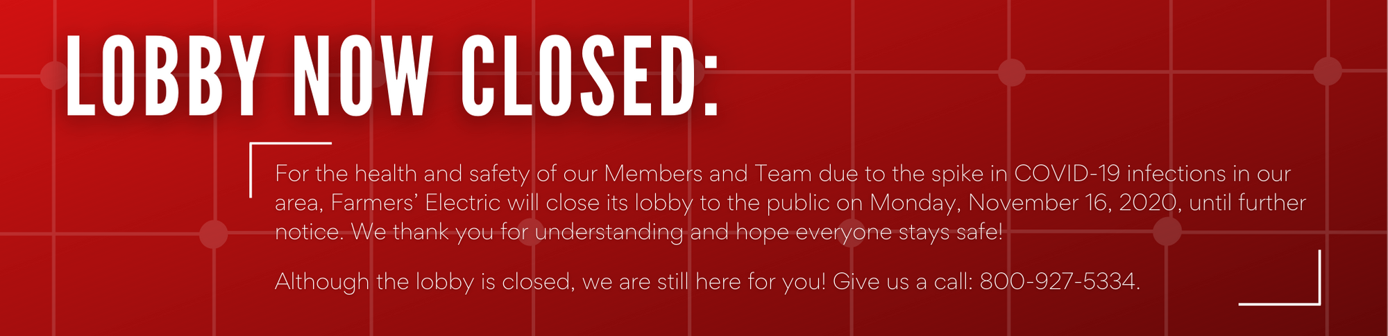 Lobby is now closed for precautionary health and safety measures